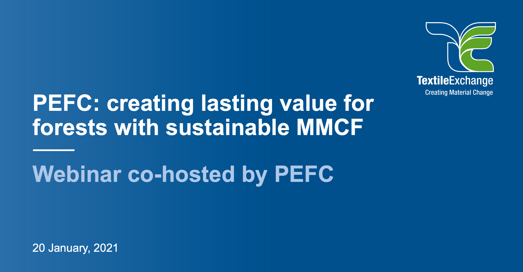 PEFC: CREATING LASTING VALUE FOR FORESTS WITH SUSTAINABLE MMCF